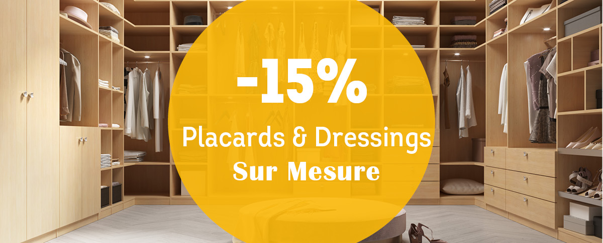 -15% Placards et Dressings Sur Mesure